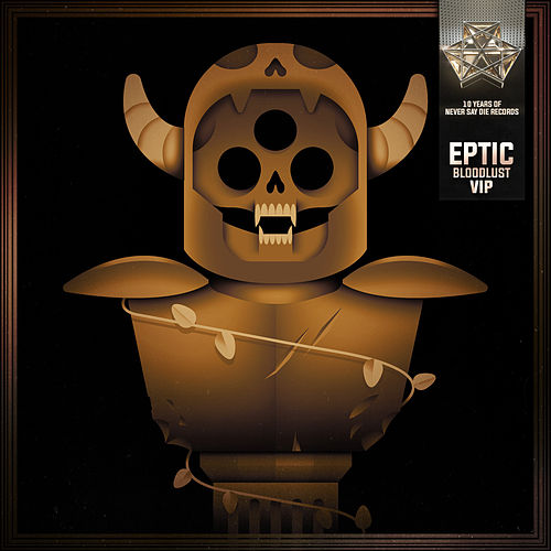 Bloodlust (VIP) by Eptic
