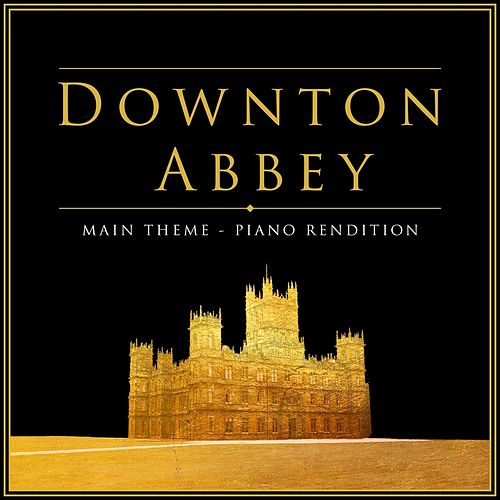 Downton Abbey Theme (Piano Rendition) de The Blue Notes
