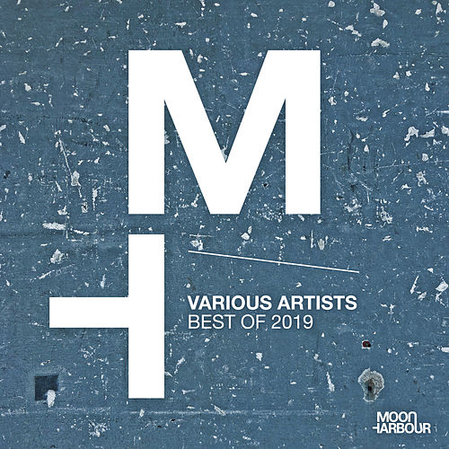 Moon Harbour Best of 2019 de Various Artists