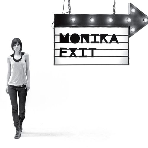 Exit by Monika