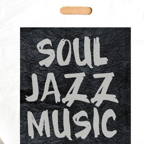 Soul Jazz Music de Various Artists