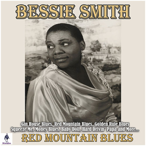 Red Mountain Blues von Bessie Smith