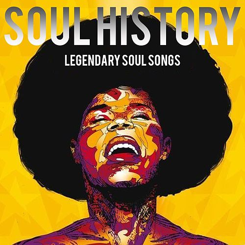 Soul History (Legendary Soul Songs) di Various Artists