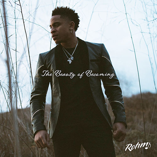 The Beauty of Becoming by Rotimi