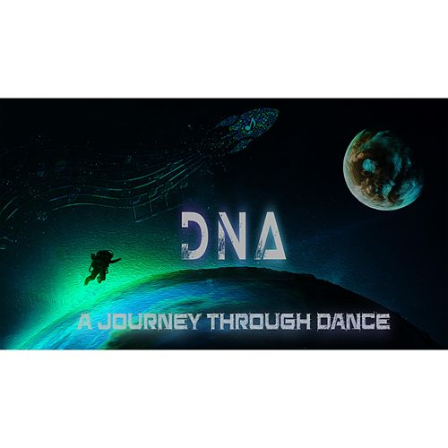 A Journey Through Dance by DNA