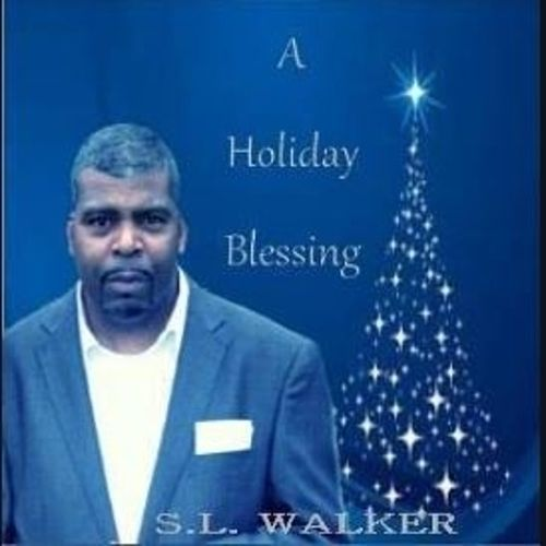 A Holiday Blessing by S.L. Walker