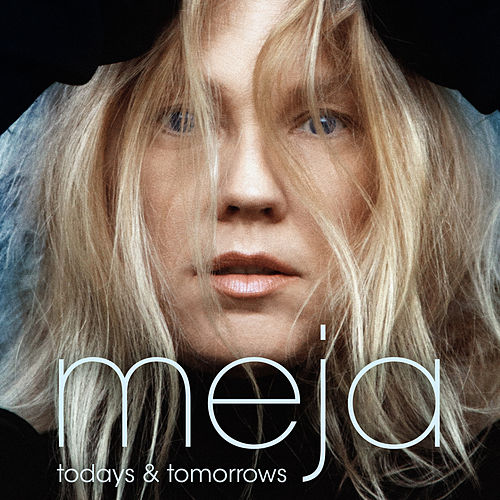 Todays and Tomorrows by Meja