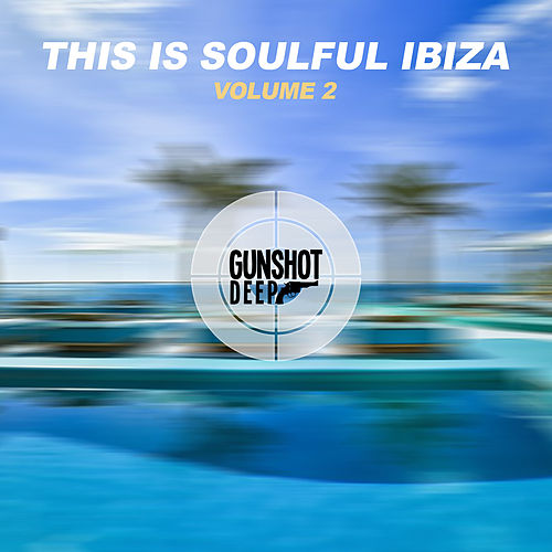 This is Soulful Ibiza, Vol. 2 de Various Artists