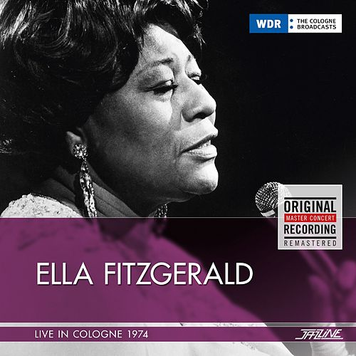 Live In Cologne, 1974 by Ella Fitzgerald