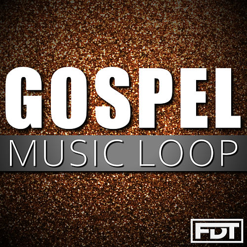 Gospel Music Loop de Andre Forbes