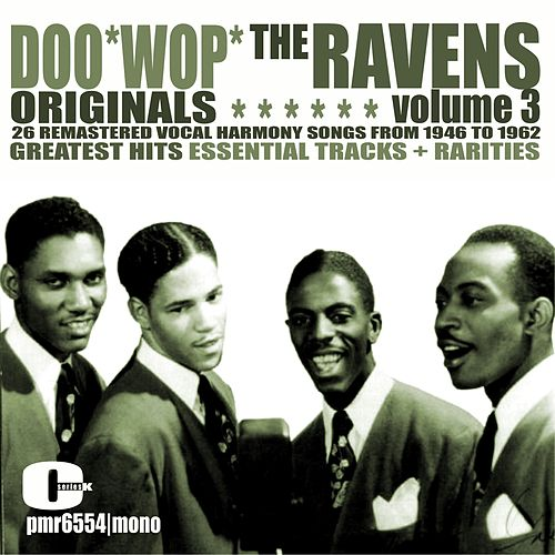 Doo Wop Originals Volume 3 by The Ravens