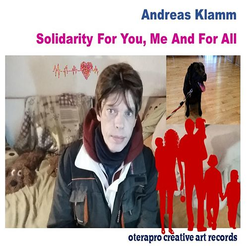 Solidarity for You Me and for All by Andreas Klamm