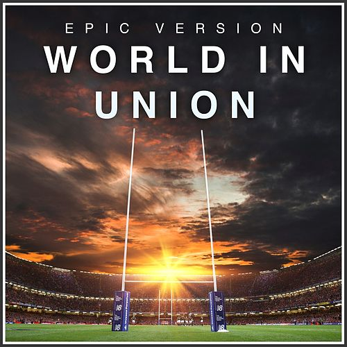 World in Union (Epic Version) by Alala