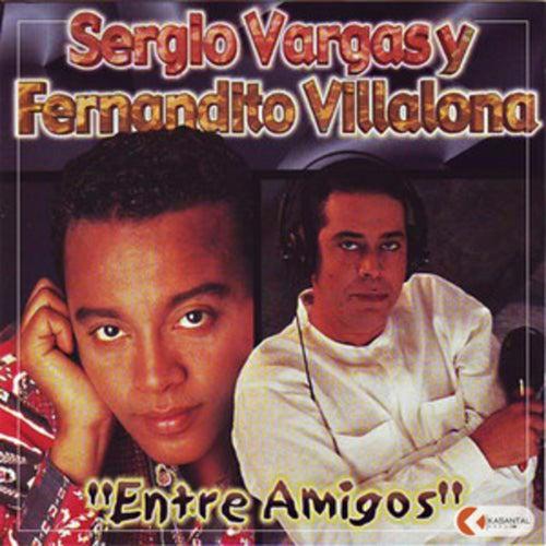 Entre Amigos de Sergio Vargas