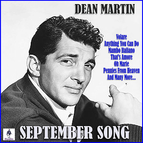 September Song by Dean Martin