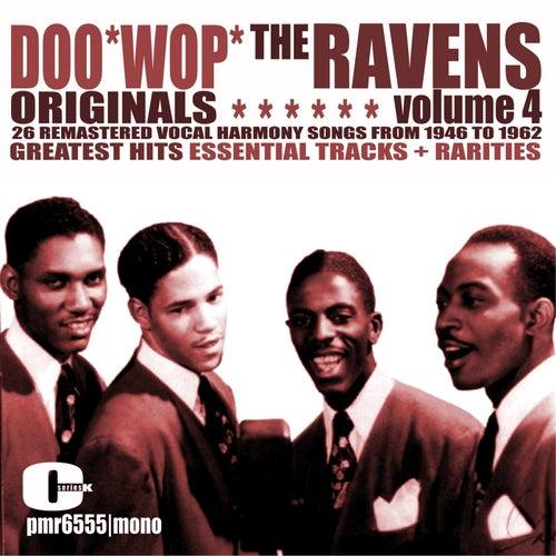Doo Wop Originals Volume 4 by The Ravens