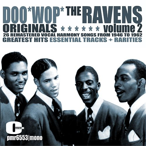 Doo Wop Originals Volume 2 by The Ravens