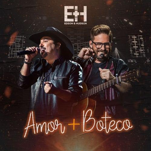 Amor + Boteco de Edson & Hudson