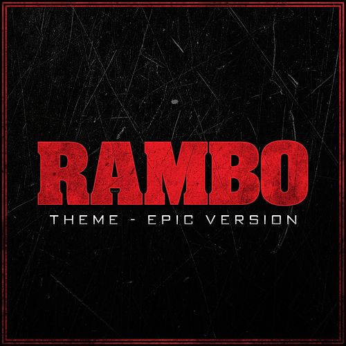 Rambo Theme (Epic Version) von L'orchestra Cinematique