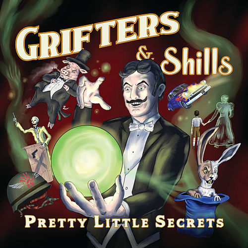 Pretty Little Secrets by The Grifters