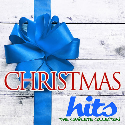 Christmas Hits: The Complete Collection de Various Artists