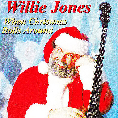 When Christmas Rolls Around de Willie Jones