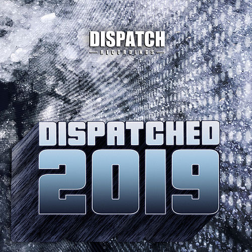 Dispatched 2019 de Various Artists