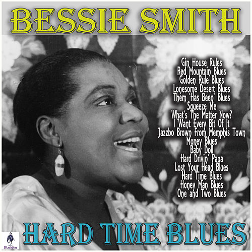 Hard Time Blues von Bessie Smith