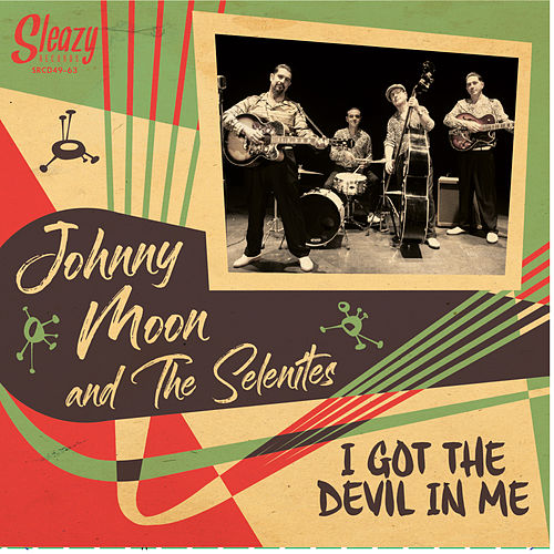 I Got the Devil in Me by Johnny Moon