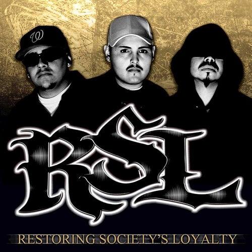 Restoring Society's Loyalty by RSL