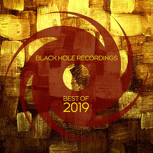 Black Hole Recordings - Best Of 2019 von Various Artists