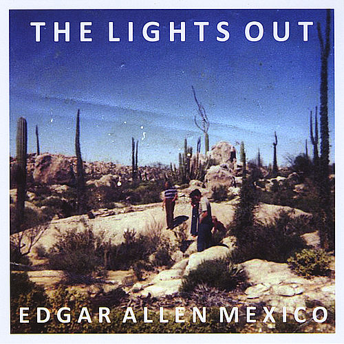 Edgar Allen Mexico von Lights Out