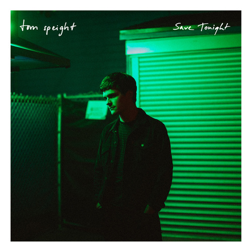 Save Tonight van Tom Speight