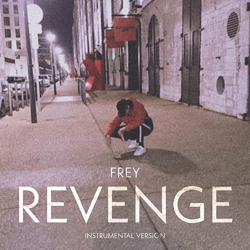 Revenge (Instrumental version) von Frey