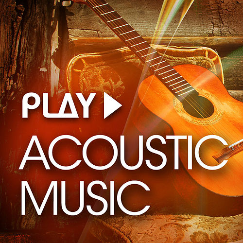 Play: Acoustic Music de Various Artists