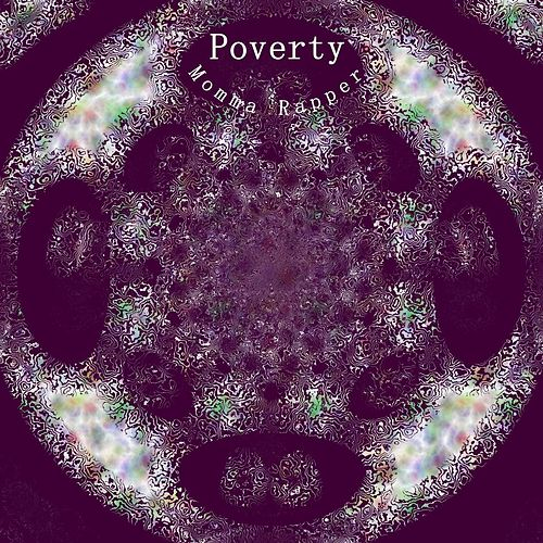 Poverty by Momma Rapper