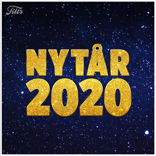 NYTÅR 2020 FESTEN - MUSIKKEN TIL NYTÅRSFESTEN by Various Artists