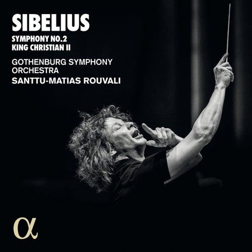 Sibelius: Symphony No. 2, King Christian II di Gothenburg Symphony Orchestra