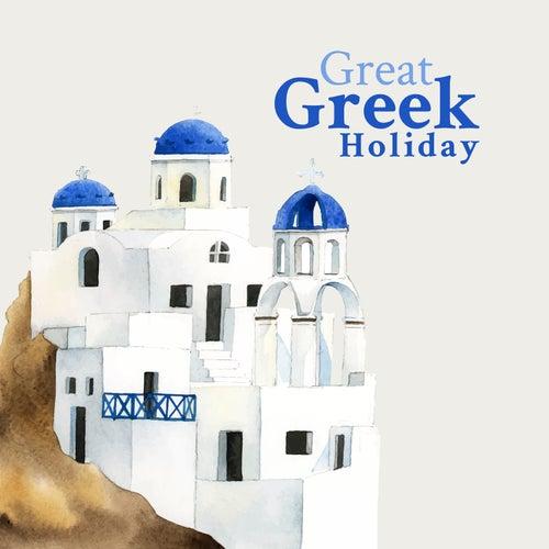 Great Greek Holiday von Various Artists