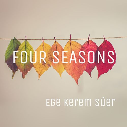 Four Seasons de Ege Kerem Süer