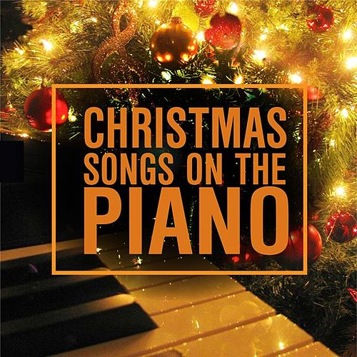 Christmas Songs On the Piano von Piano Hands