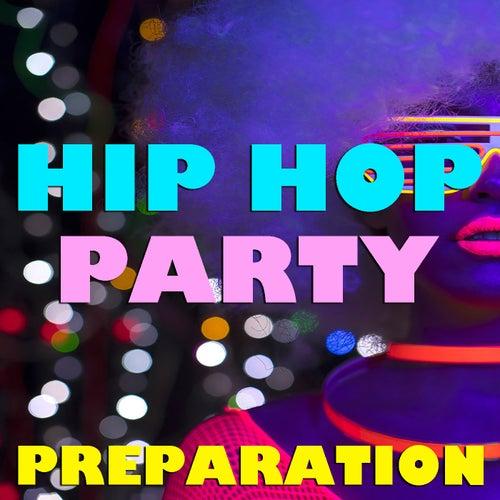 Hip Hop Party Preparation de Various Artists