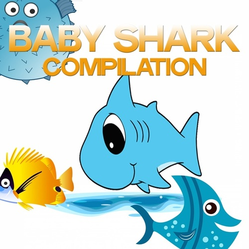 Baby Shark Compilation di Various Artists