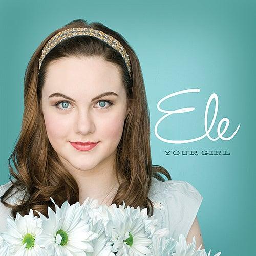 Your Girl von Ele