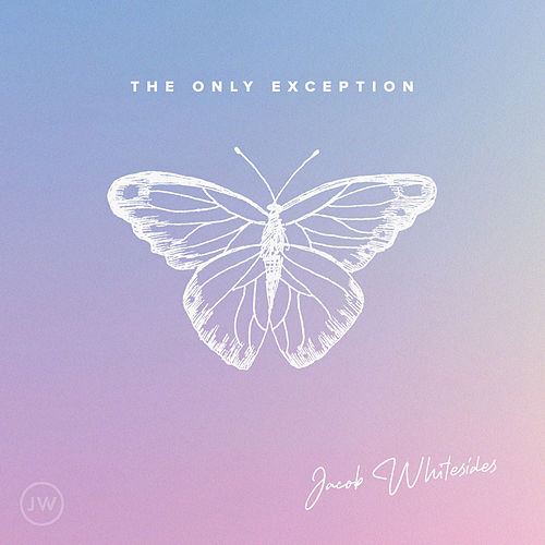 The Only Exception by Jacob Whitesides