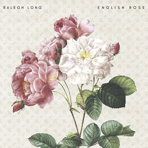 English Rose von Ralegh Long