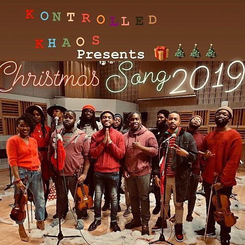Christmas Song 2019 by Kontrolled Khaos