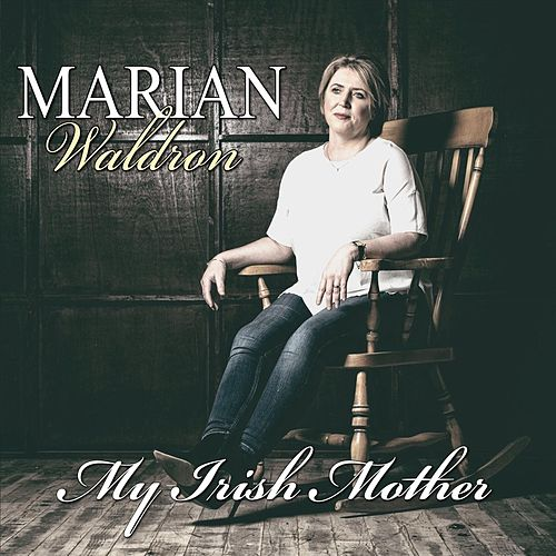 My Irish Mother de Marian Waldron