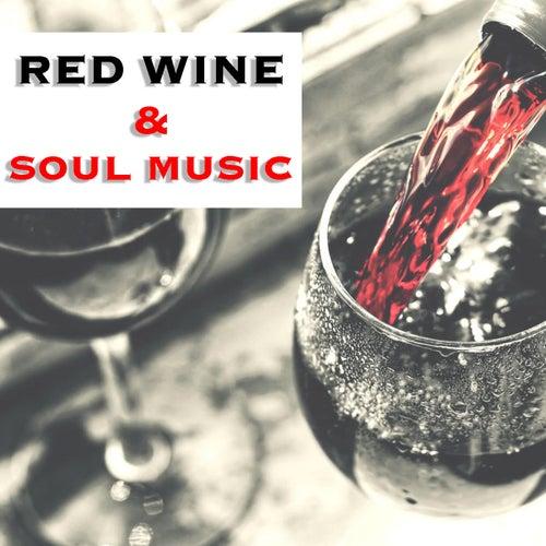 Red Wine & Soul Music de Various Artists