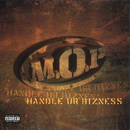 Handle Ur Bizness von M.O.P.